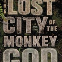 Chris Fisher and Douglas Preston Lost City of the Monkey God Book